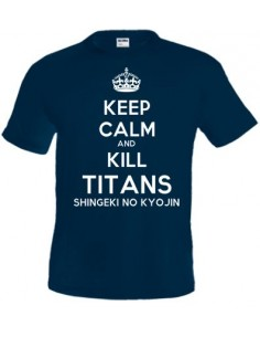 Camiseta Keep calm and Kill Titans shingeki no kyojin