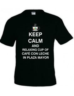Camiseta Keep calm and relaxing cup of cafe con leche in plaza mayor de hombre manga corta