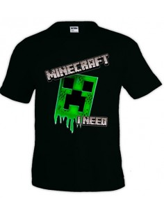 Camiseta I Need Minecraft - creeper